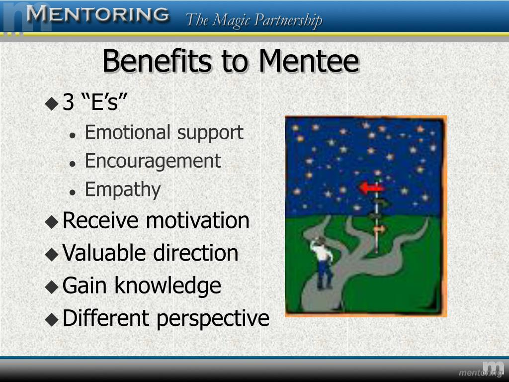 Benefits to Mentee