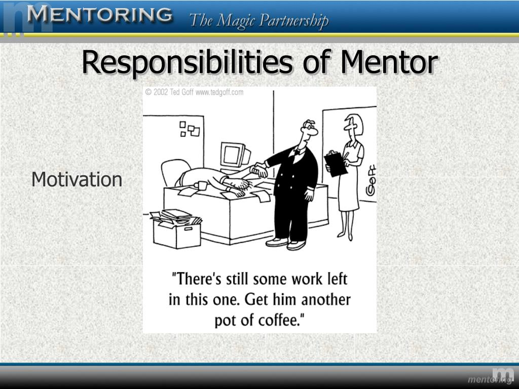 Responsibilities of Mentor