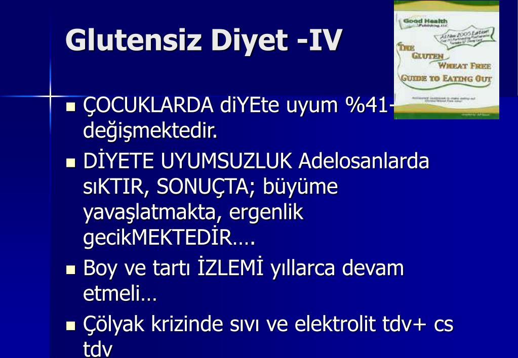 Glutensiz Diyet -IV