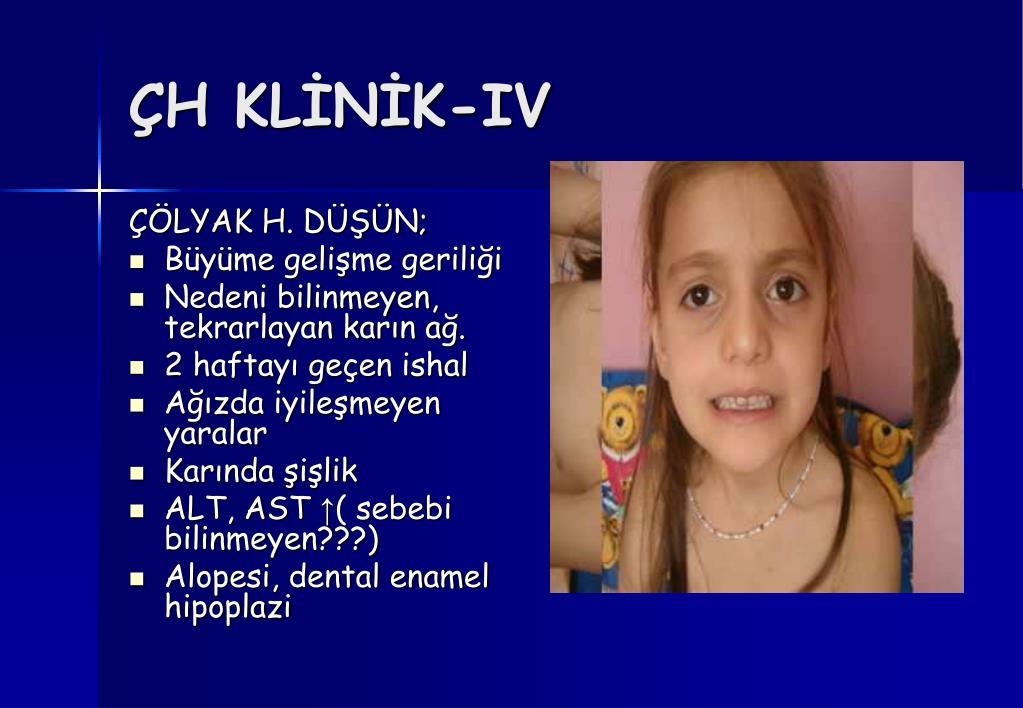ÇH KLİNİK-IV