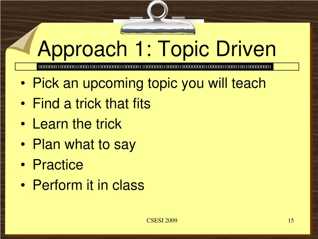 Approach 1: Topic Driven
