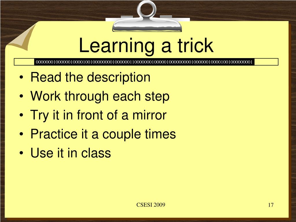Learning a trick