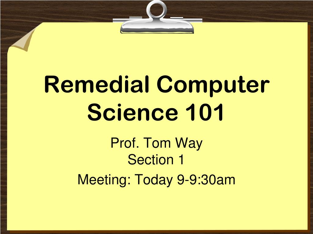 Remedial Computer Science 101