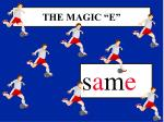 the magic e4