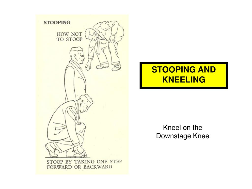 STOOPING AND KNEELING