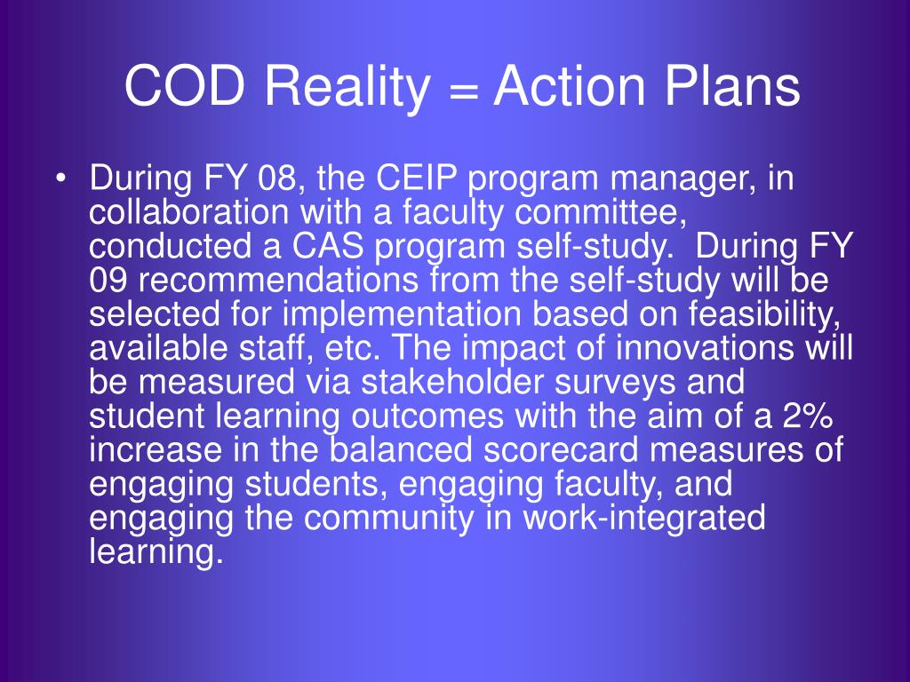 COD Reality = Action Plans