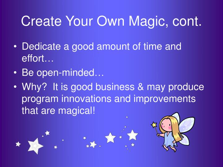Create your own magic cont
