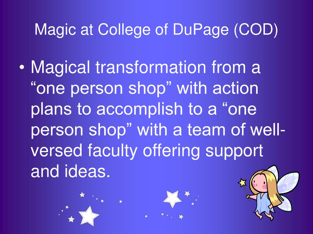 Magic at College of DuPage (COD)