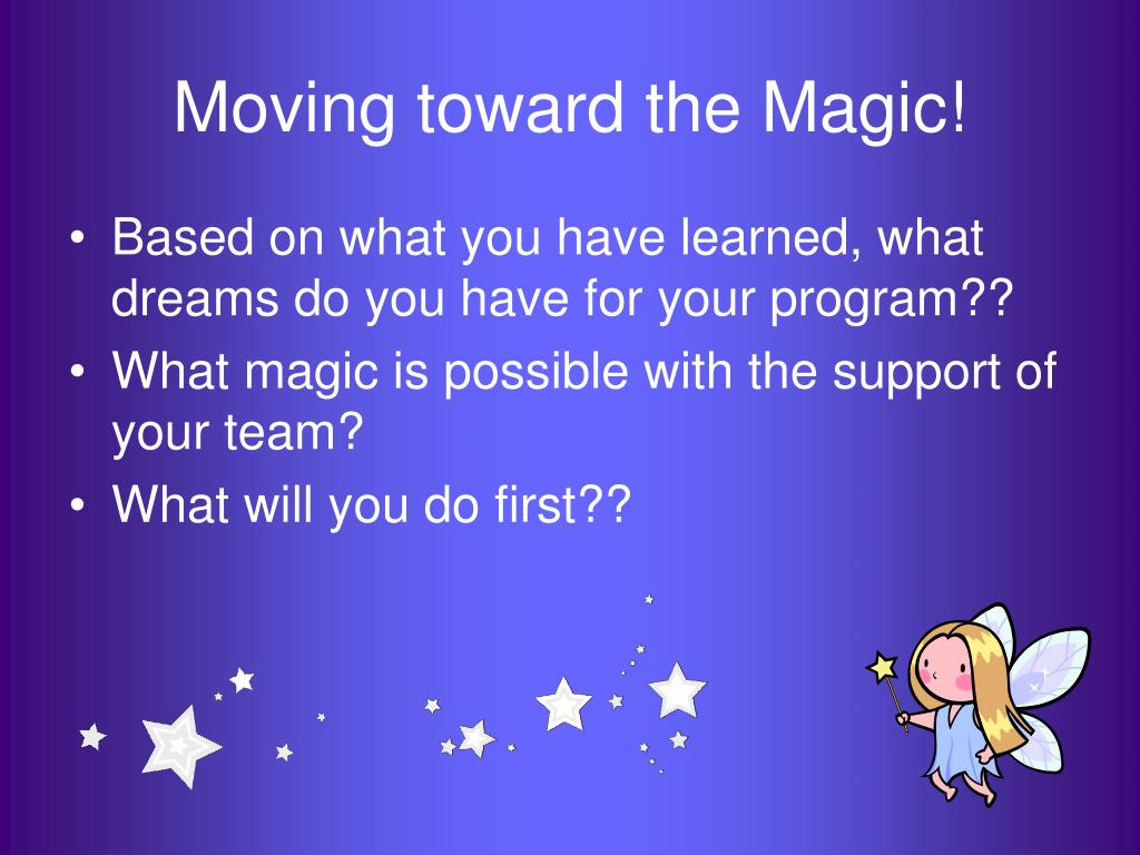 Moving toward the Magic!