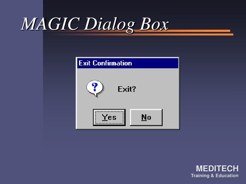 MAGIC Dialog Box