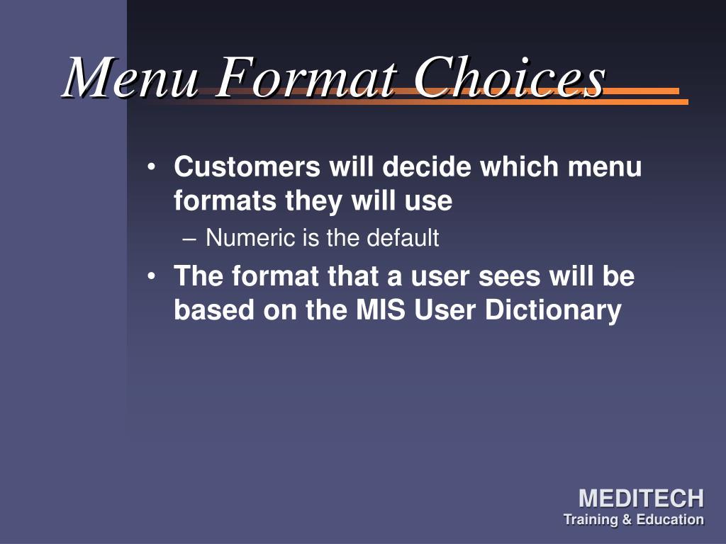 Menu Format Choices