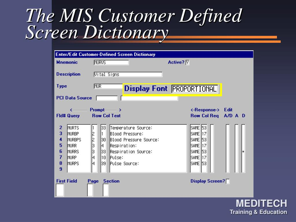 The MIS Customer Defined Screen Dictionary