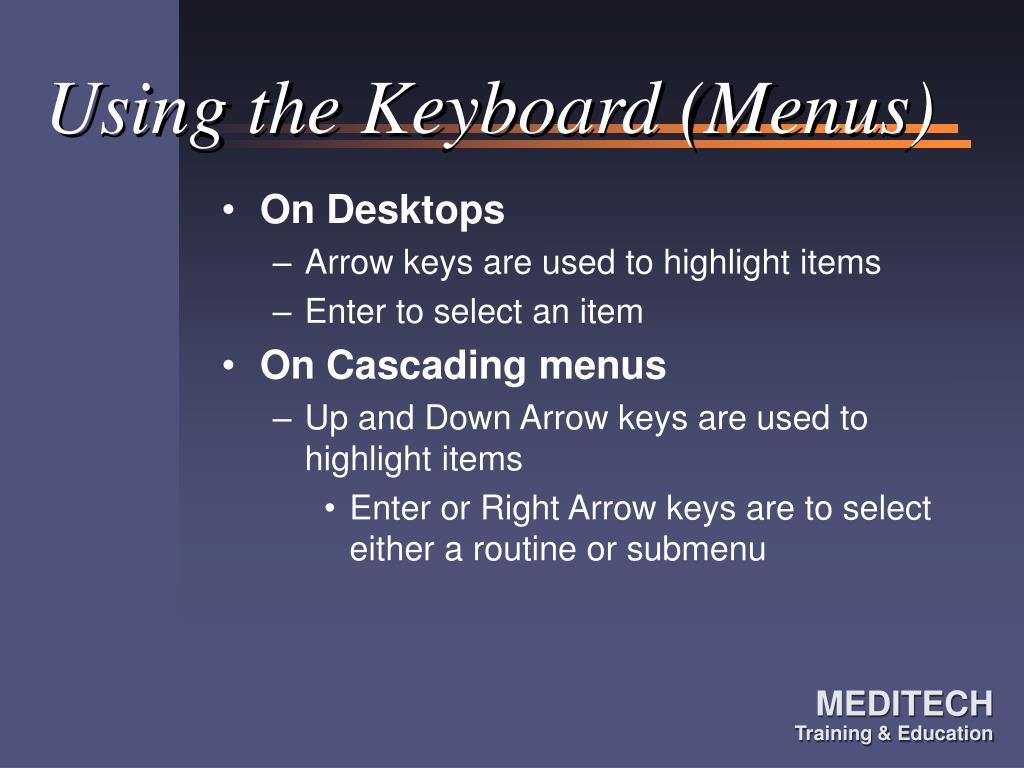 Using the Keyboard (Menus)