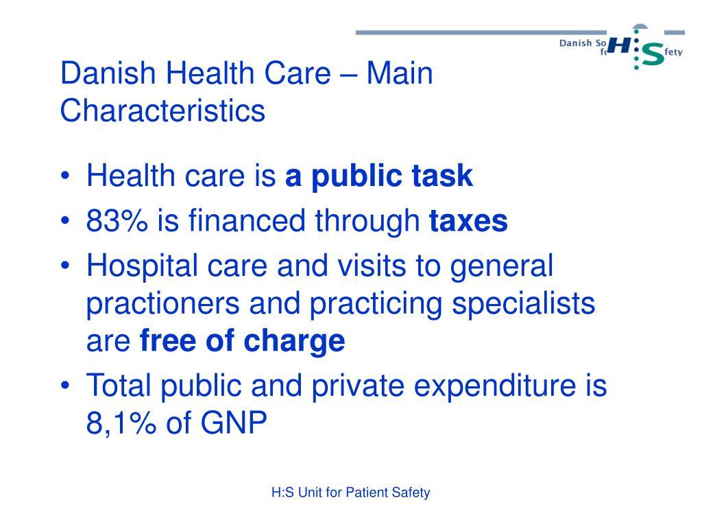 Danish Health Care – Main Characteristics