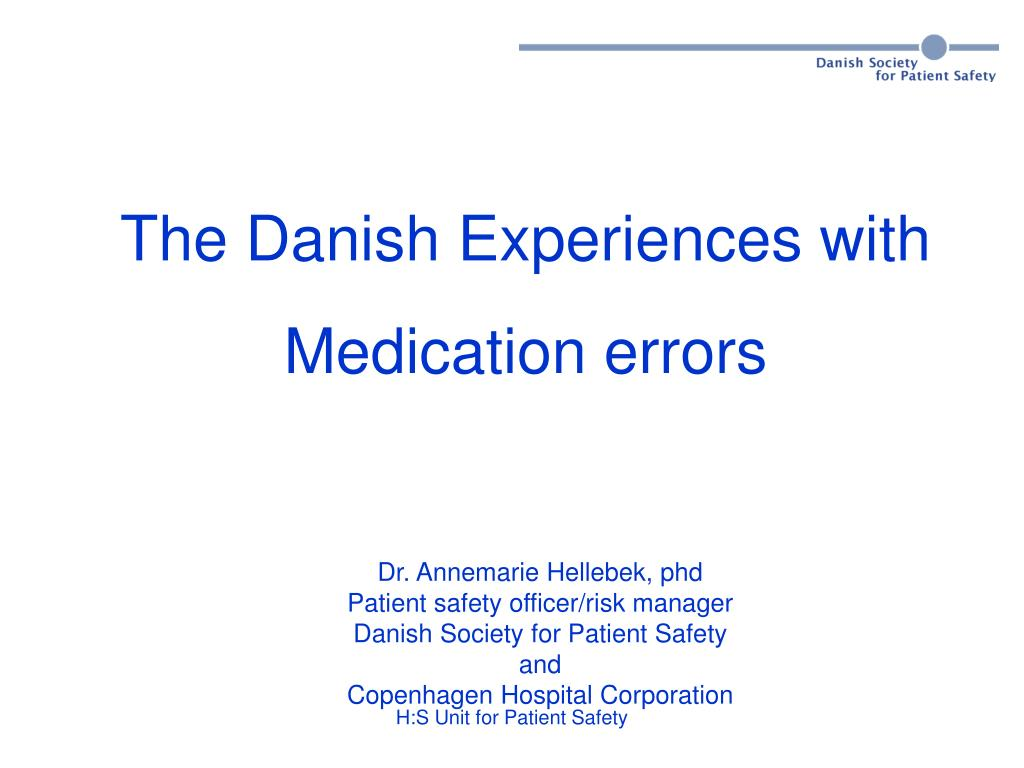 The Danish Experiences with