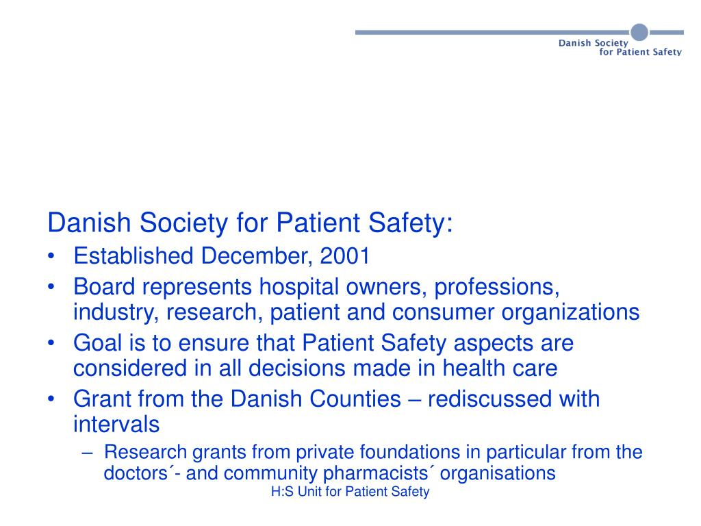 Danish Society for Patient Safety: