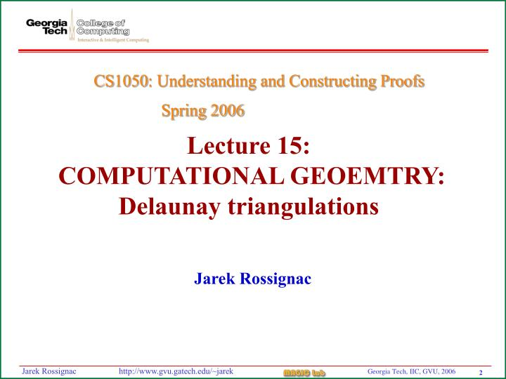 Lecture 15 computational geoemtry delaunay triangulations