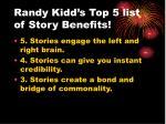 randy kidd s top 5 list of story benefits12