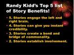 randy kidd s top 5 list of story benefits13