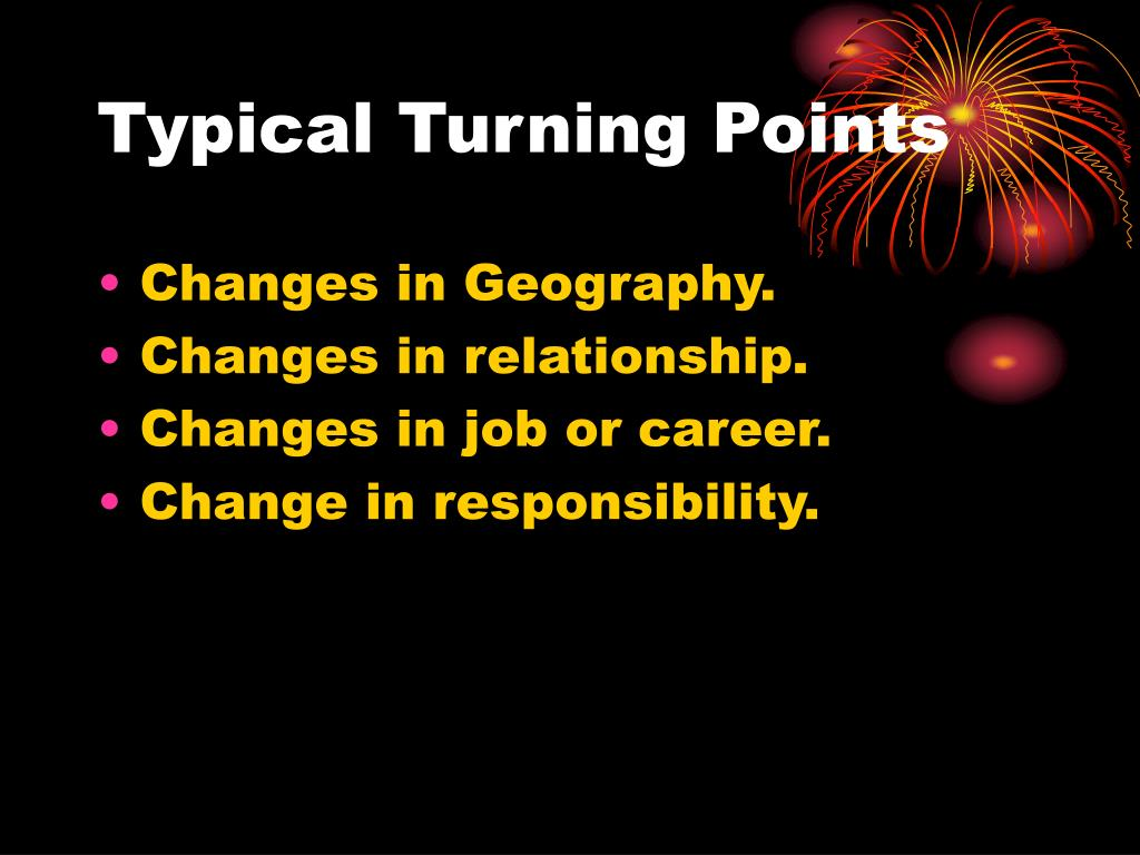 Typical Turning Points