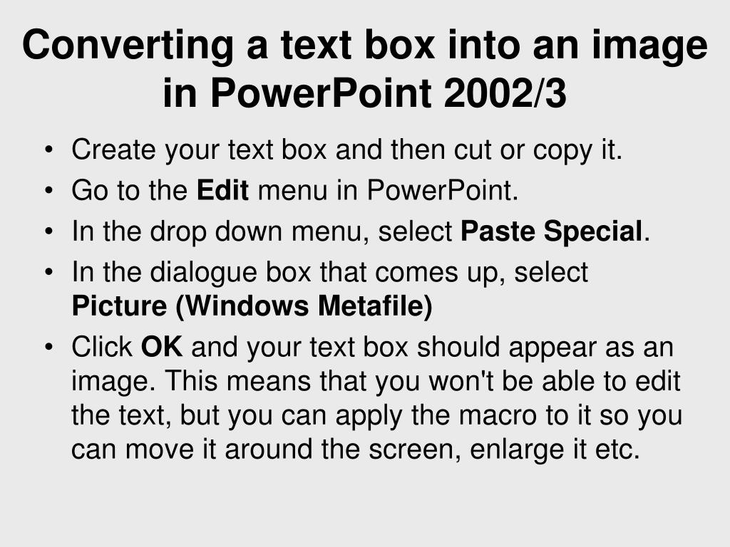 Converting a text box into an image in PowerPoint 2002/3