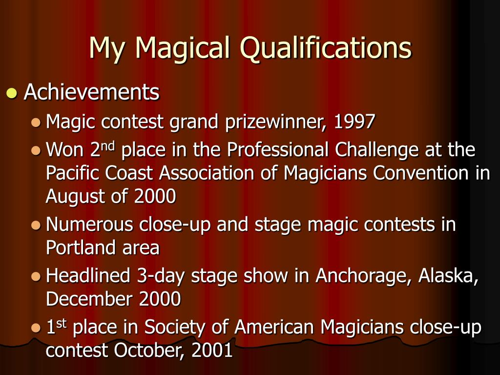 My Magical Qualifications