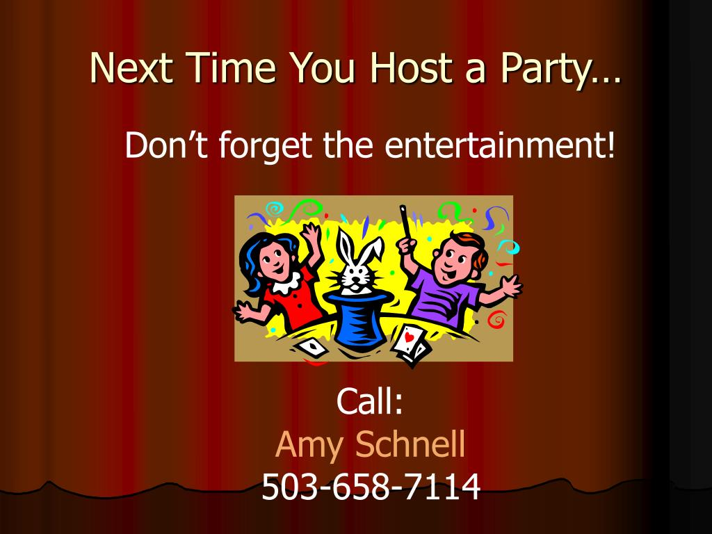 Next Time You Host a Party…