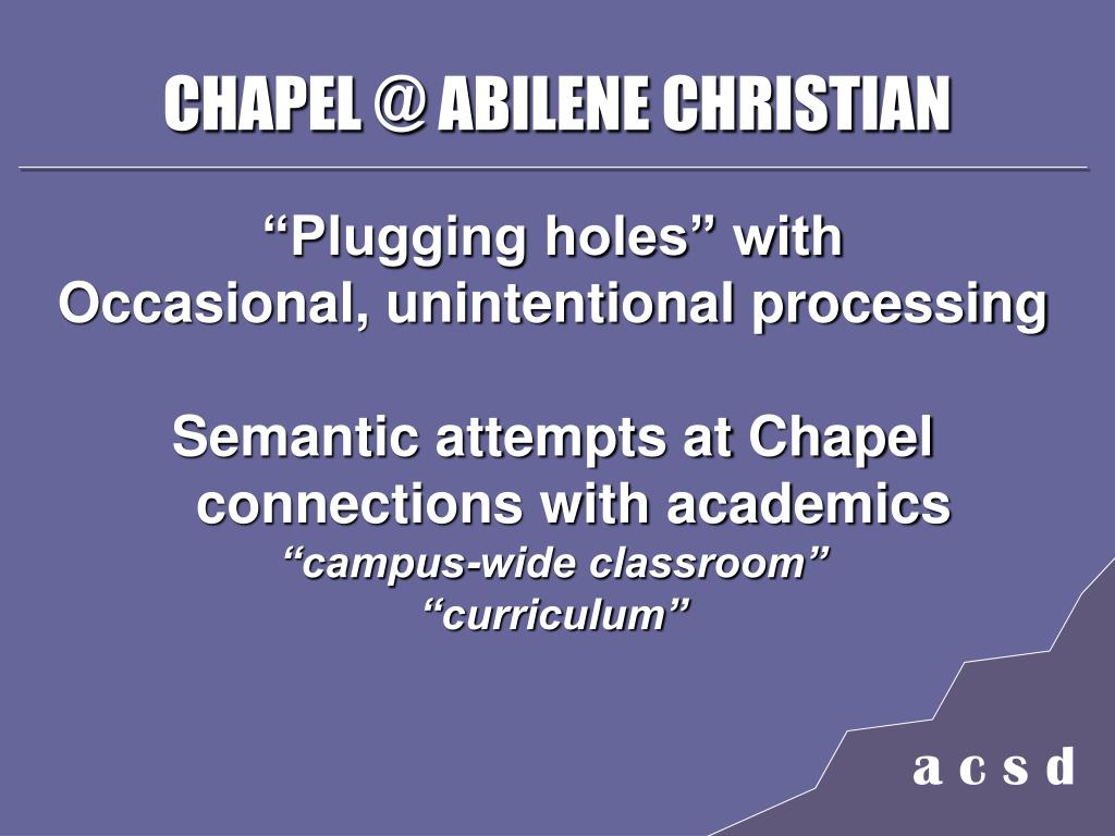 CHAPEL @ ABILENE CHRISTIAN
