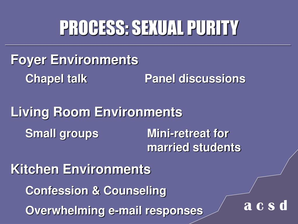 PROCESS: SEXUAL PURITY