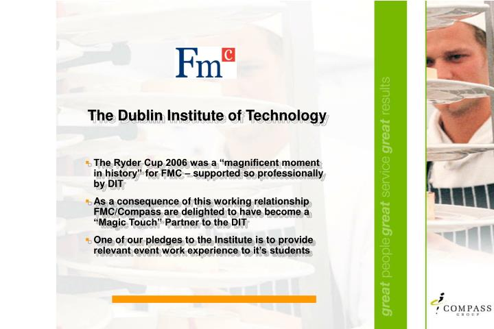 The Dublin Institute of Technology