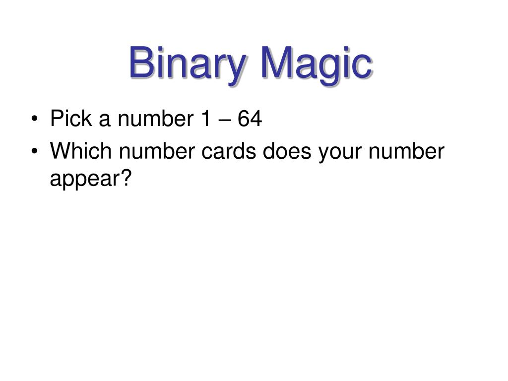 Binary Magic