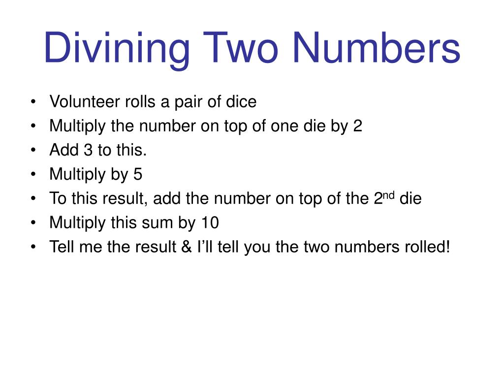 Divining Two Numbers