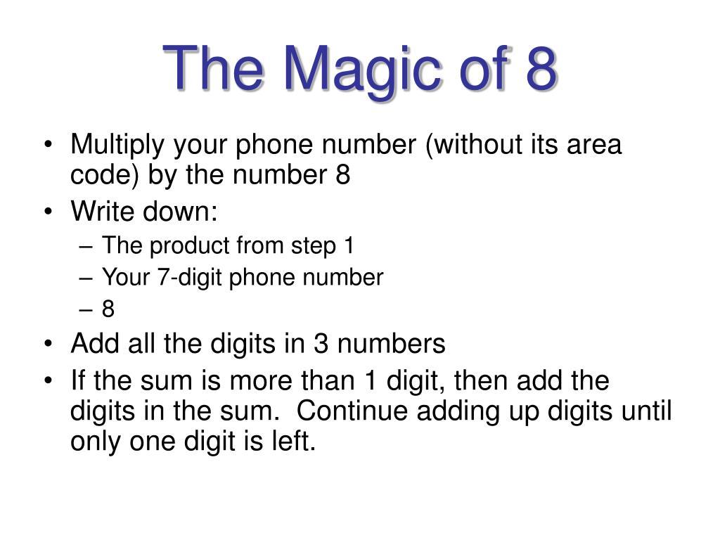The Magic of 8