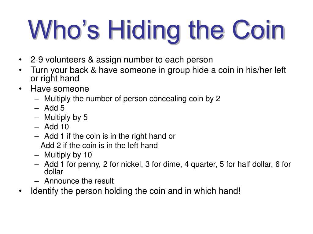 Who's Hiding the Coin