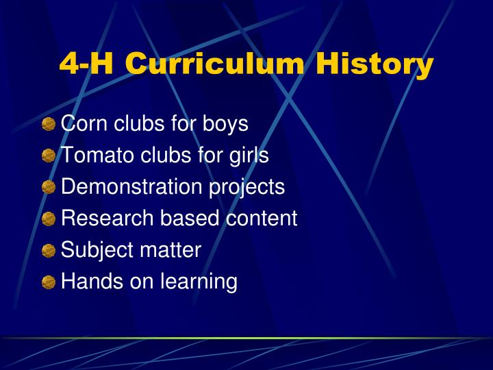 4 h curriculum history