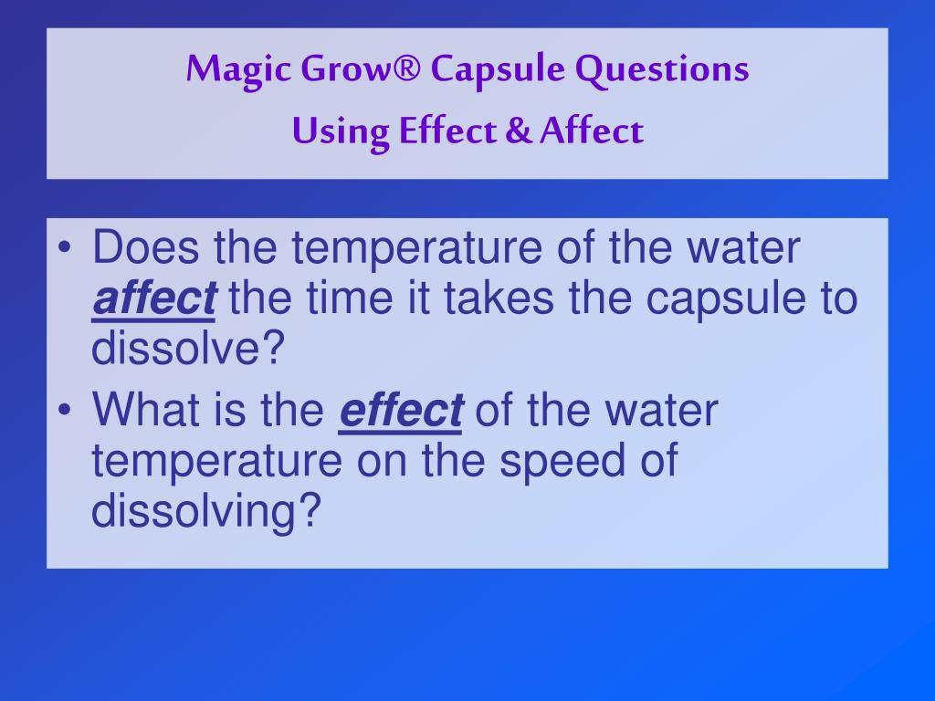 Magic Grow® Capsule Questions