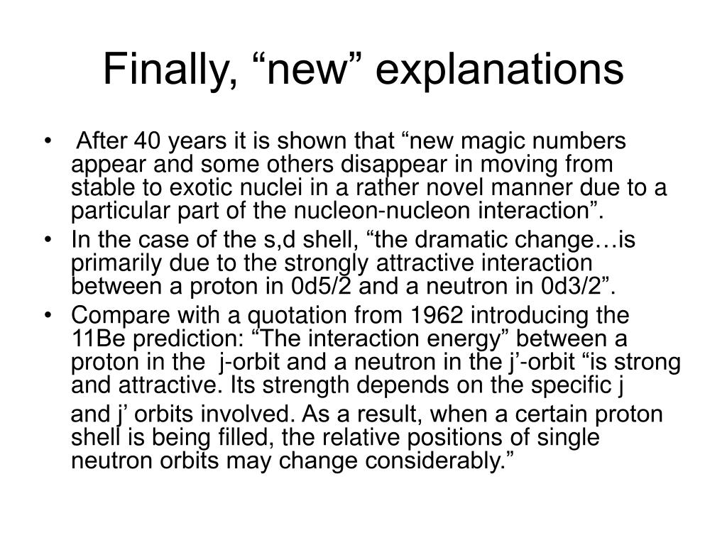"Finally, ""new"" explanations"