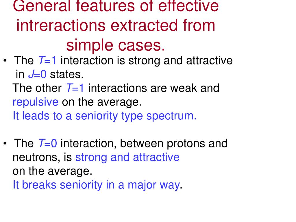 General features of effective intreractions extracted from simple cases.
