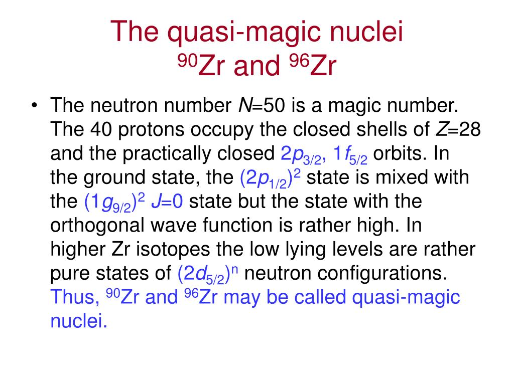 The quasi-magic nuclei