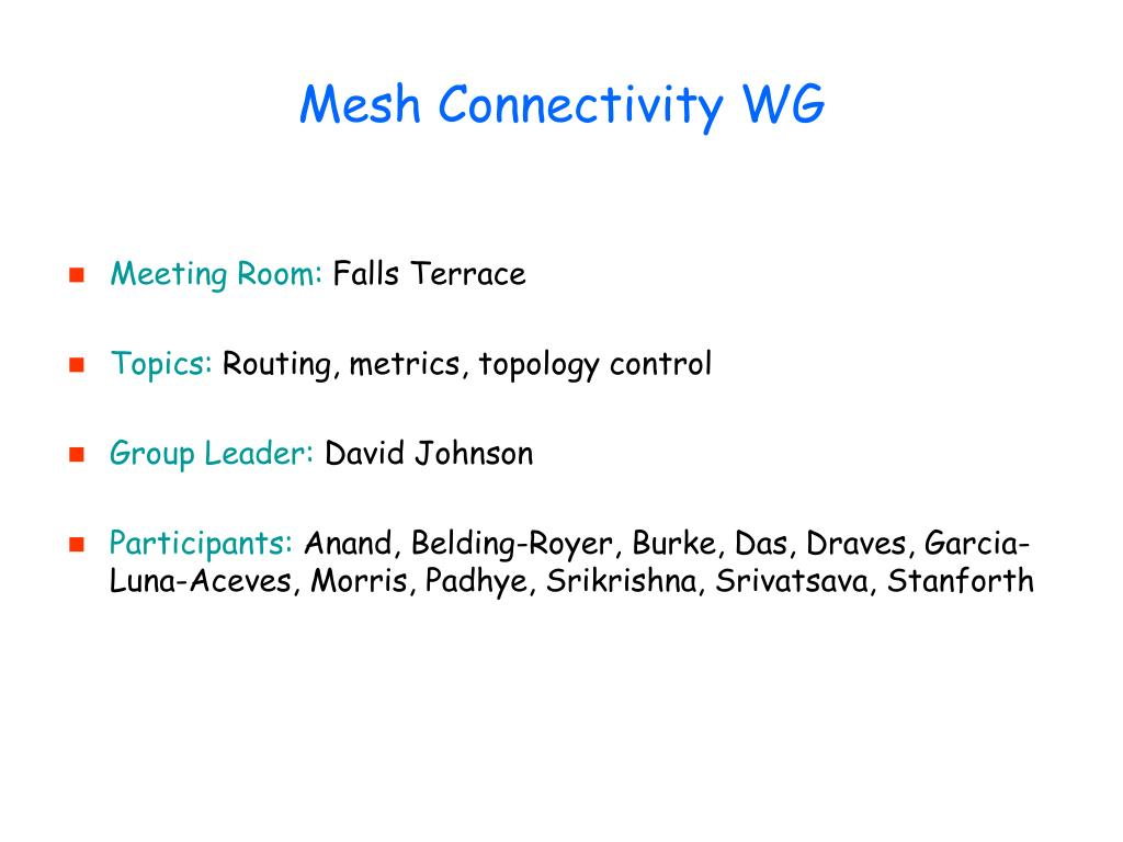 Mesh Connectivity WG