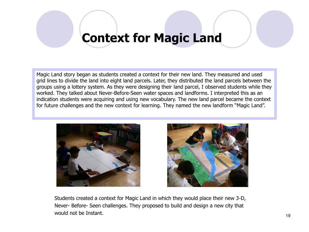 Context for Magic Land
