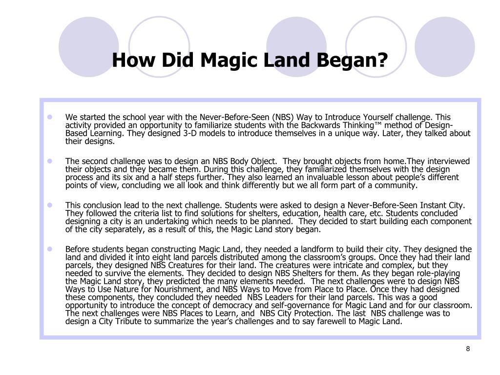 How Did Magic Land Began?