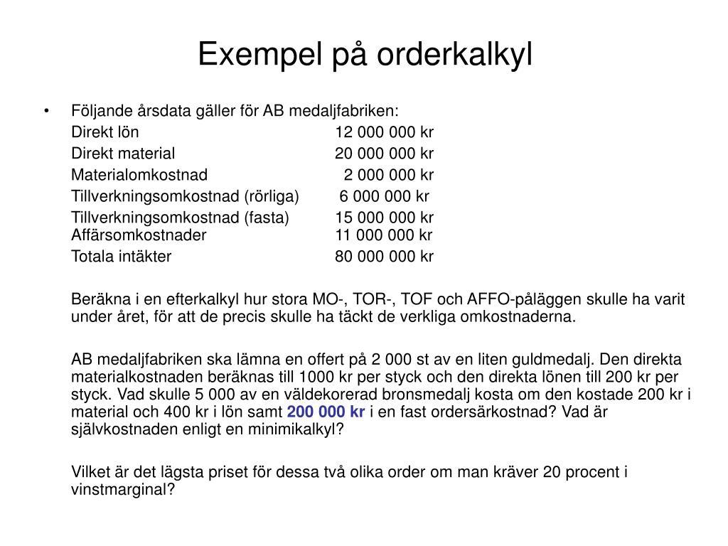 Exempel på orderkalkyl