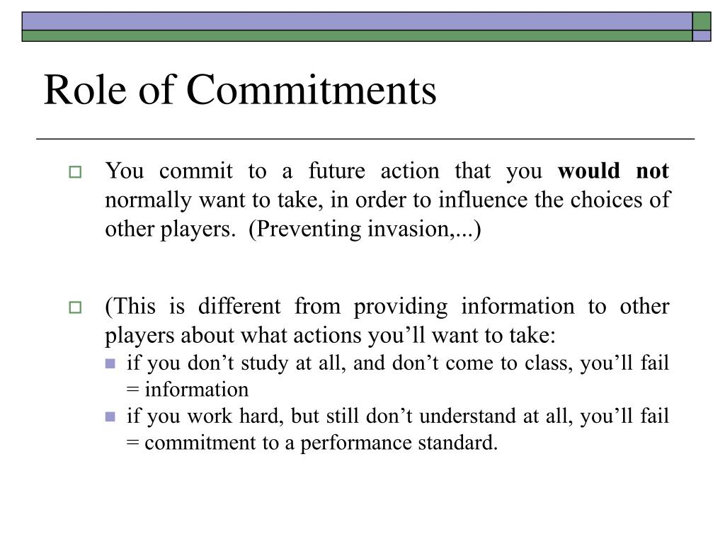 Role of Commitments