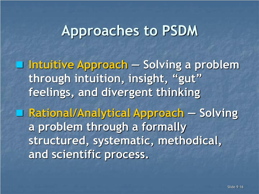 Approaches to PSDM