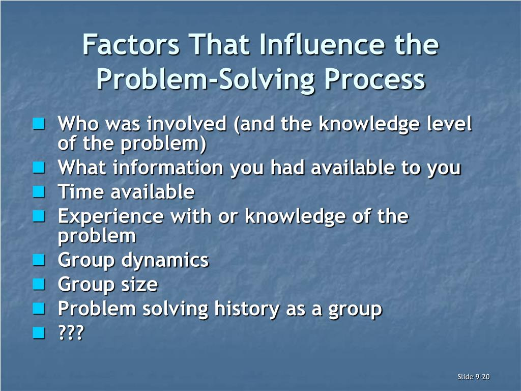 Factors That Influence the Problem-Solving Process