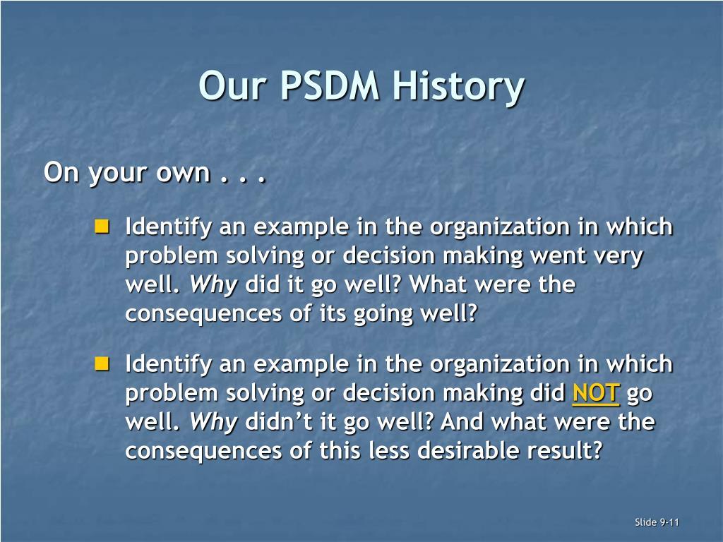 Our PSDM History