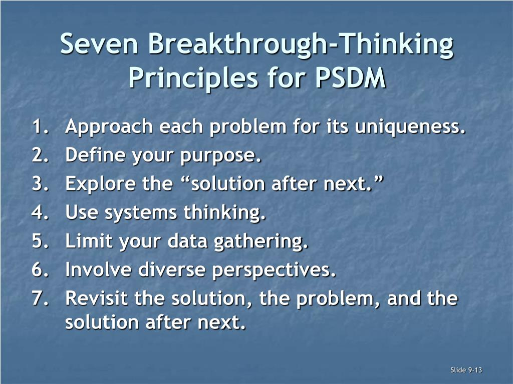 Seven Breakthrough-Thinking Principles for PSDM
