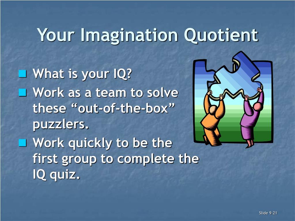 Your Imagination Quotient