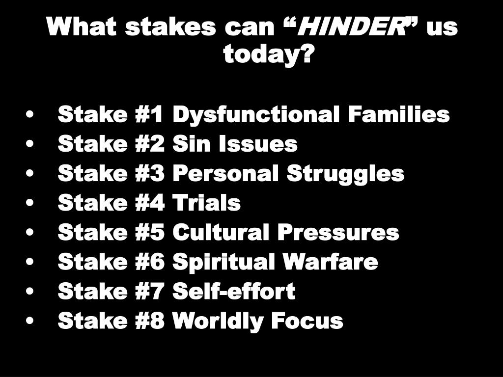 """What stakes can """""""